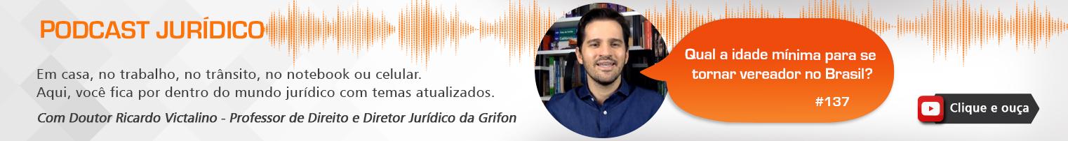 Podcast #137 Qual a idade mínima para se tornar vereador no Brasil?