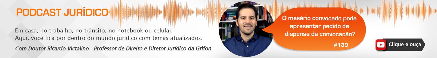 Podcast #139 - O mesário convocado pode apresentar pedido de dispensa de convocação?